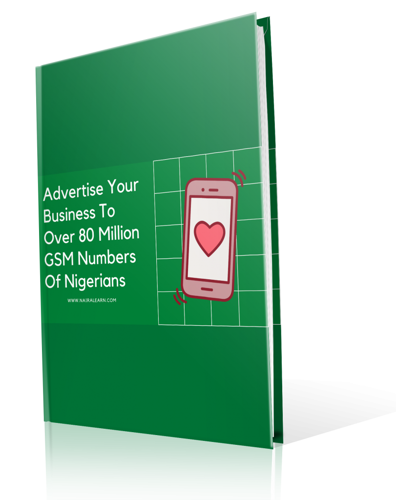 Advertise Your Business To Over 80 Million GSM Numbers Of Nigerians, ebook