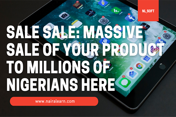 Discover how to sale massively to millions of Nigerians