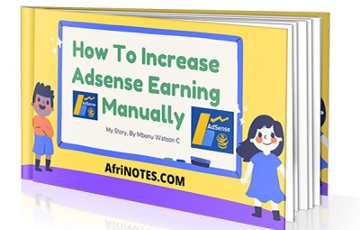My important Story On How To Increase Adsense Earning Manually