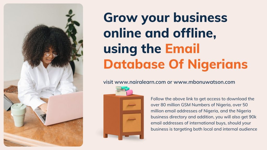 using the GSM Database and Email Database of Nigeria